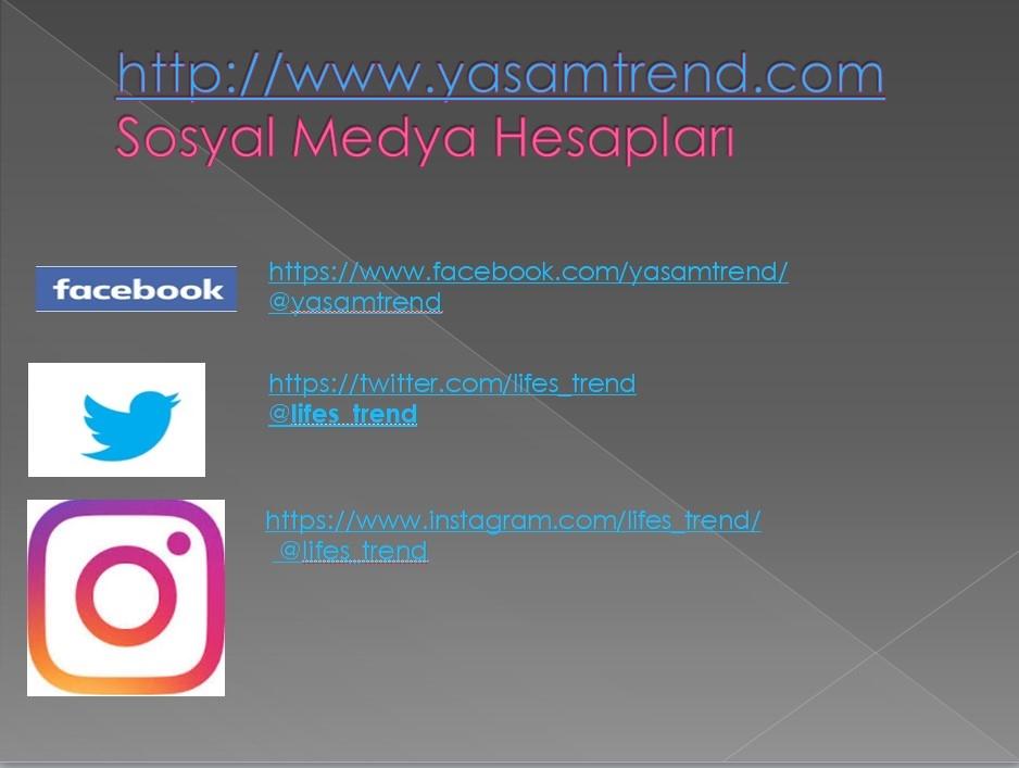 yaşam trend sosyal medya hesapları