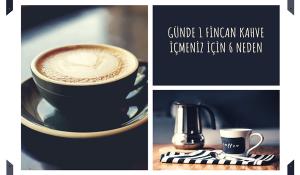 Günde 1 Fincan Kahve İçmeniz İçin 6 Neden